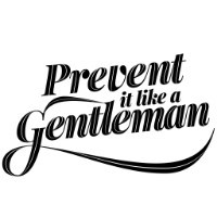 Prevent It Like A Gentleman